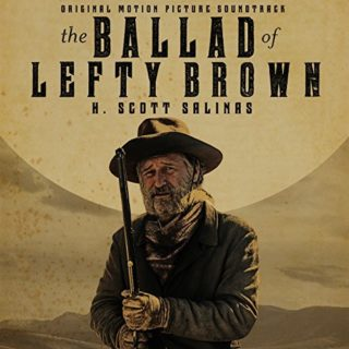 The Ballad of Lefty Brown Song - The Ballad of Lefty Brown Music - The Ballad of Lefty Brown Soundtrack - The Ballad of Lefty Brown Score