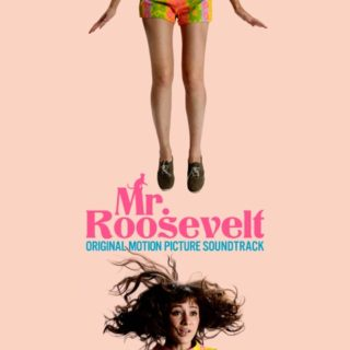 Mr Roosevelt Song - Mr Roosevelt Music - Mr Roosevelt Soundtrack - Mr Roosevelt Score
