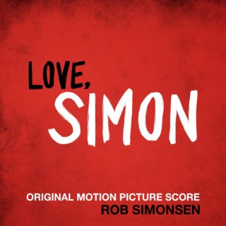 Love Simon Score