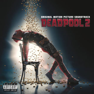 Deadpool 2 Song - Deadpool 2 Music - Deadpool 2 Soundtrack - Deadpool 2 Score