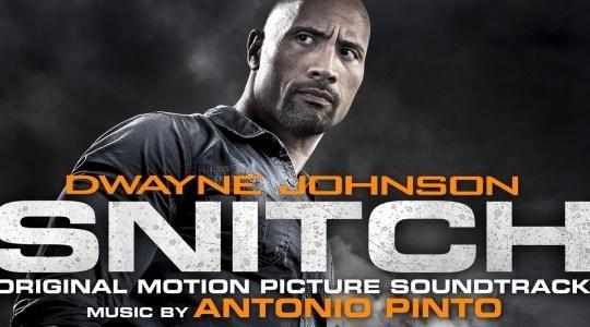 Snitch (Original Motion Picture Soundtrack) - Antonio Pinto