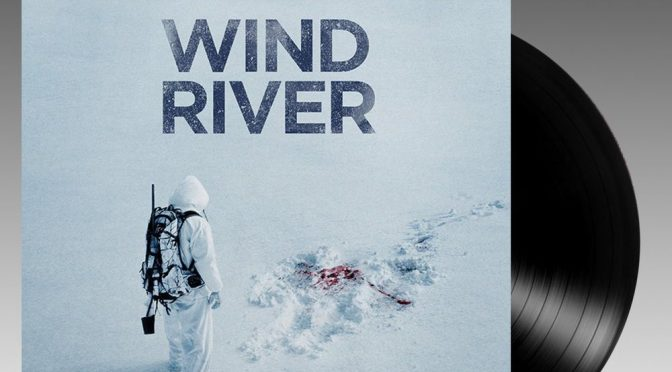 Wind River Soundtrack Vinyl : Nick Cave & Warren Ellis Score Review, Film No. 1 on iTunes Movies! | Louder Than War