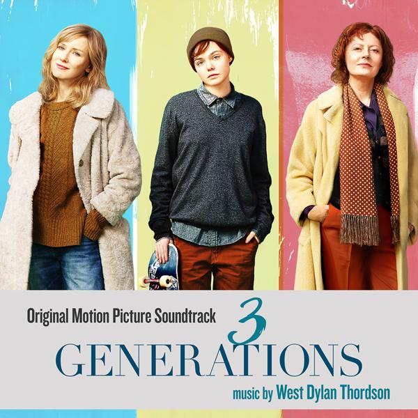 3 Generations (Original Motion Picture Soundtrack) | Lakeshore Records