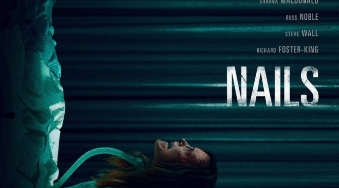 'Nails' Horror Film Opens For Exclusive One-Week Run At The Roxie in San Francisco, Score By Ade Fenton & Tim Slade