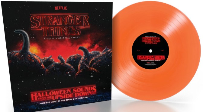 Free Music Fridays: 'Stranger Things: Halloween Sounds From The Upside Down' By Kyle Dixon & Michael Stein