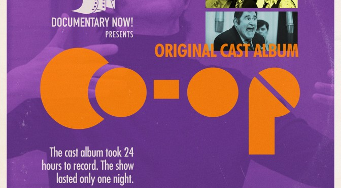 New Soundtrack: 'Co-Op' (Original Cast Album) From EMMY-Nominated Documentary Now! Series