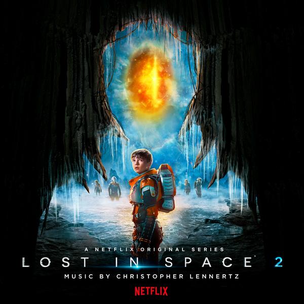 Lost In Space Season 2 - Christopher Lennertz | Lakeshore Records