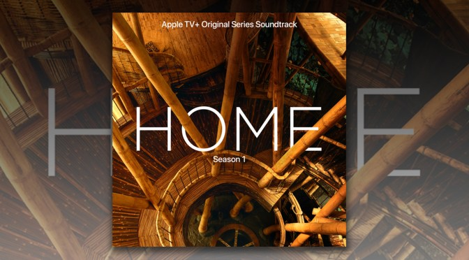 Home: Season 1 - Various Arrists | Lakeshore Records