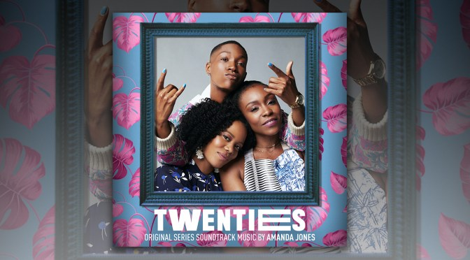 Premiere: 'Twenties' Soundtrack – Listen To 'Hattie's First Day' By Amanda Jones For The Hit BET Series! | The Hype Magazine