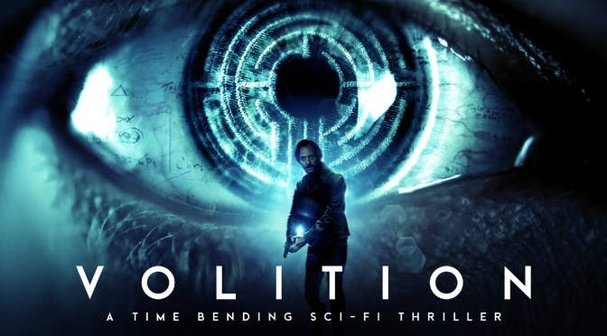 Watch The Trailer For 'Volition', The Award Winning Sci-Fi Thriller In Theaters & Apple TV July 10!