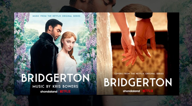 Bridgerton Is A Hit! #1 Soundtrack, #2 Album Charting, More! (Updated)