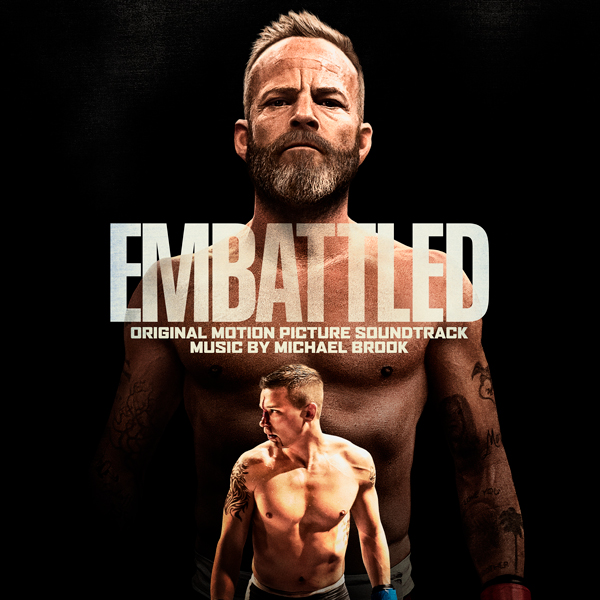 Embattled Soundtrack - Michael Brook | Lakeshore Records