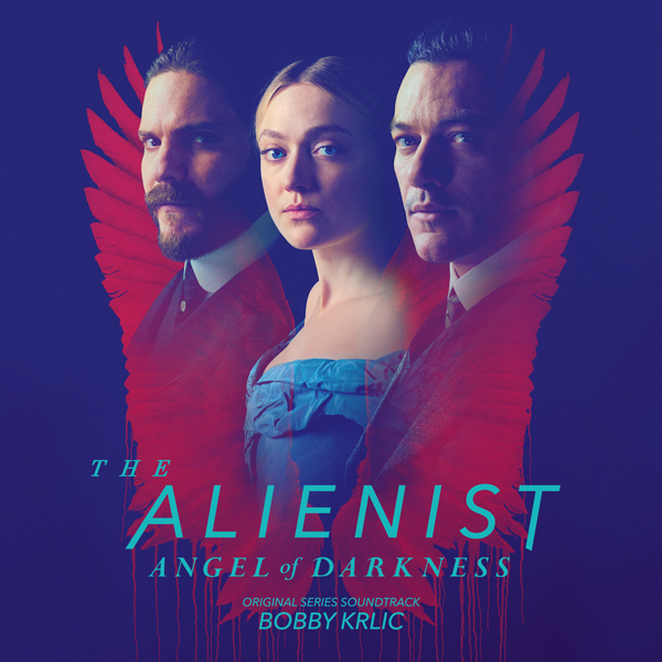 The Alienist: Angel of Darkness - Bobby Krlic | Invada Records & Lakeshore Records