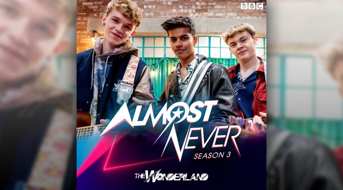 Almost Never 3 Soundtrack – Music By The Wonderland Releases Digitally!