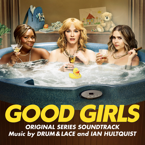 Good Girls (Original Series Soundtrack)