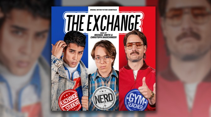 The Exchange: Michael Smith & Christoph Bauschinger's Score Releases Digitally!