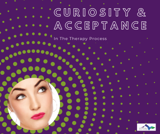 """An image of a female-person with an inquisitive look on their face. The caption reads """"Curiosity and Acceptance in the Therapy Process."""""""