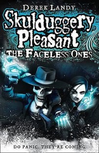 Veronica recommends THE FACELESS ONES (Skulduggery Pleasant Book 3) by Derek Landy.
