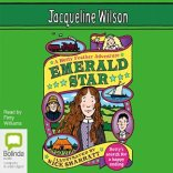 Matilda recommends EMERALD STAR by Jacqueline Wilson, ill. Nick Sharratt (audiobook read by Finty Williams).