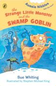 The Strange Little Monster and the Swamp Goblin, ill. Stephen Michael King.