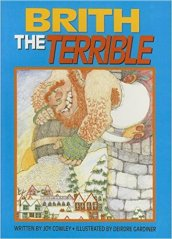 Albie May recommends BRITH THE TERRIBLE by Joy Cowley, illustrated by Deirdre Gardiner