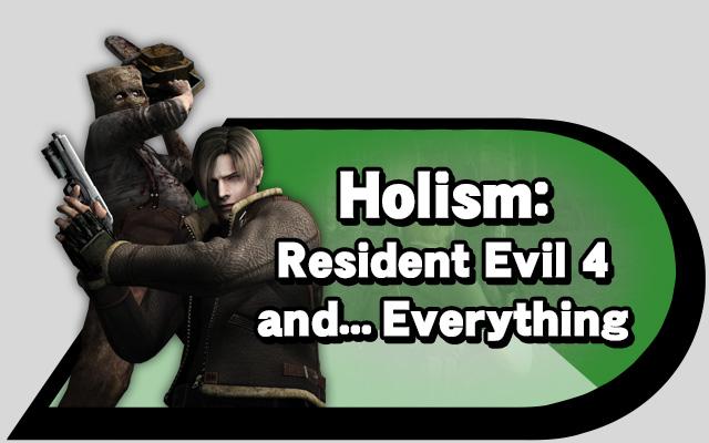 holism-resident-evil-4