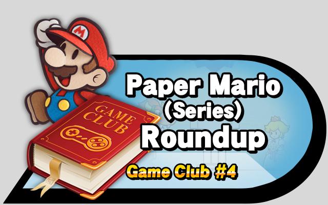 gameclub-paper-mario-roundup