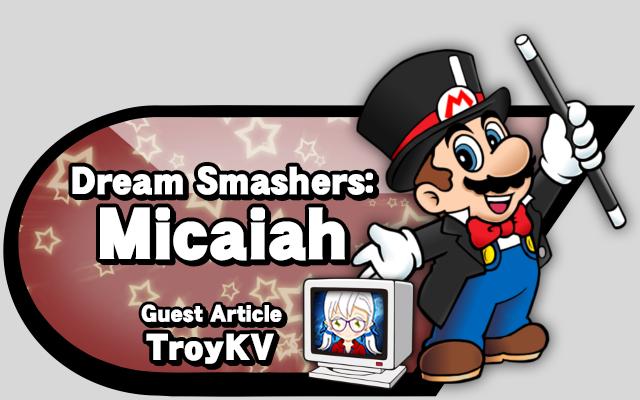 dream-smashers-micaiah-1