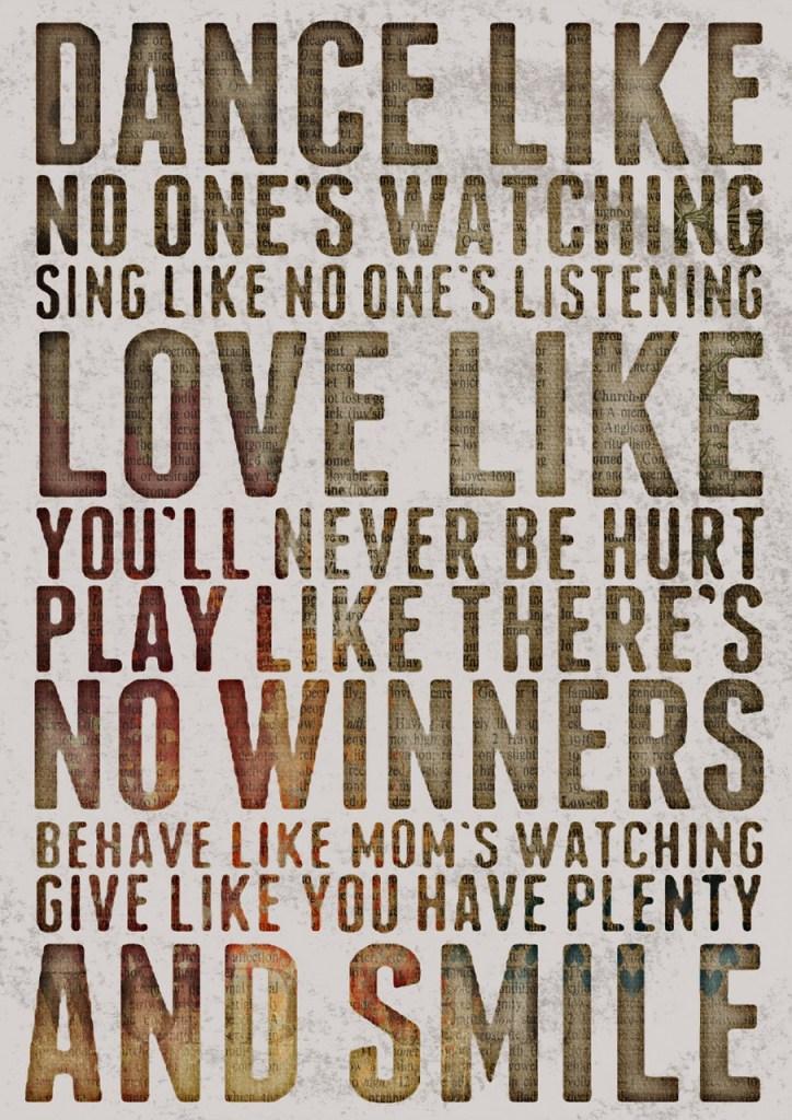 Vie,dance,love,no winners, smile !