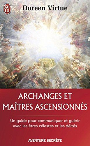 Archanges-et-maîtres-ascensionnés-Un-guide-pour-communiquer-et-guérir-avec-les-être-célestes-et-les-déités