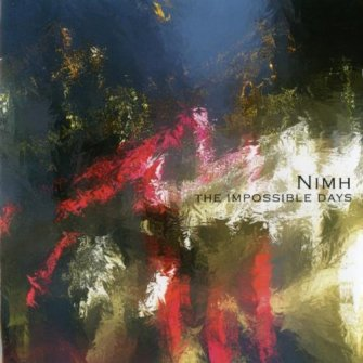 Nimh – 'The Impossible Days' (2004)