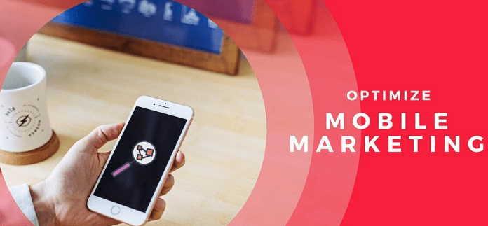 5 Tips for Optimizing Mobile Marketing