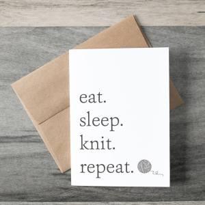 Eat, Sleep, Knit, Repeat Greeting Card