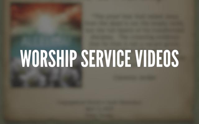 Worship Service Videos