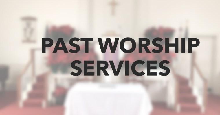 Past Worship Service Videos