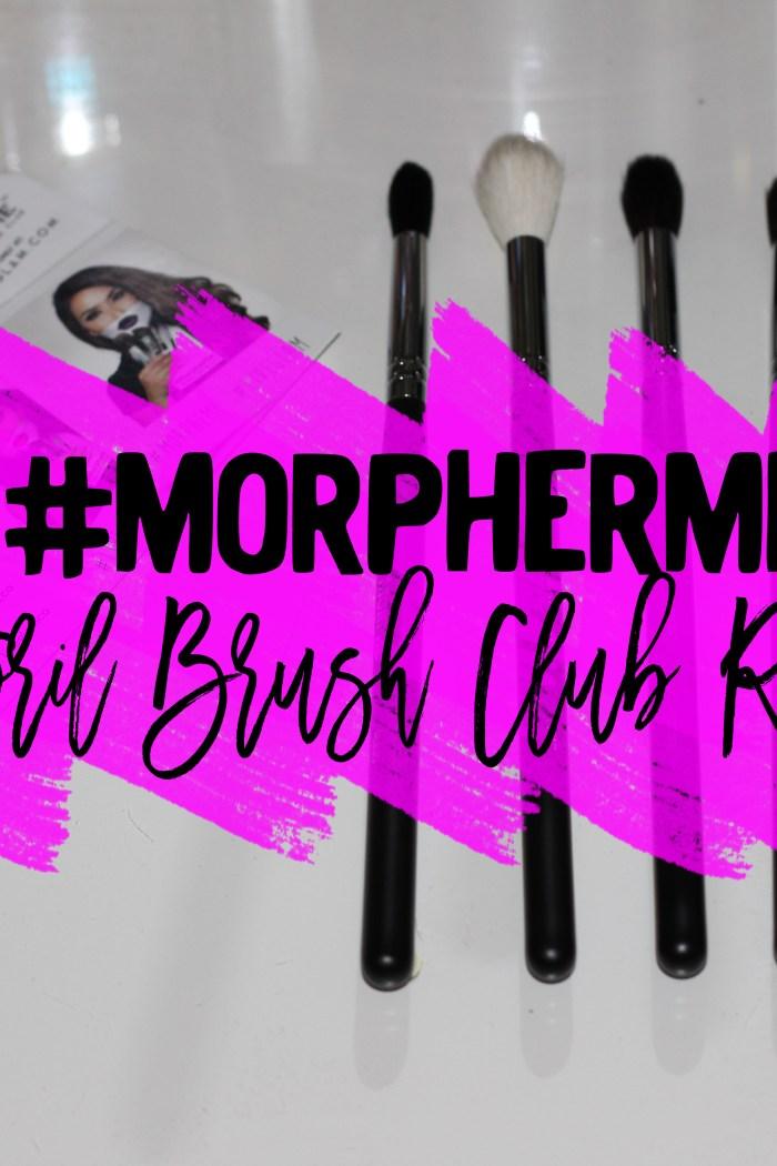 MorpheMe Monthly Brush Club Review: April
