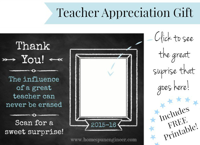 Teacher Gift of Appreciation. Free printable & so cool surprise!!
