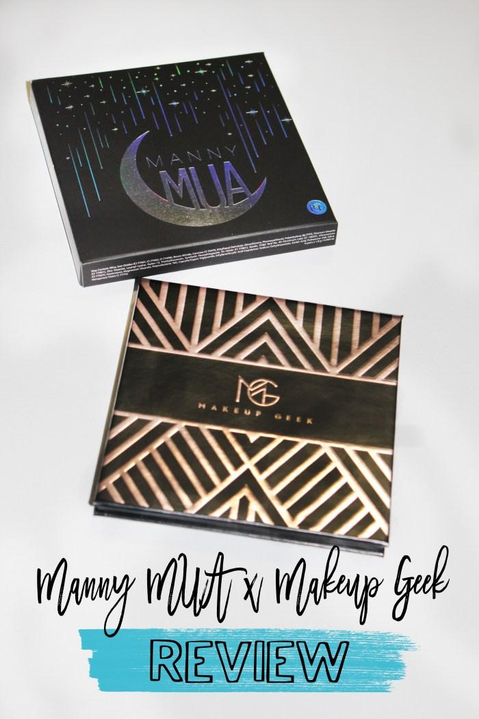 Manny MUA x Makeup Geek Palette Review!