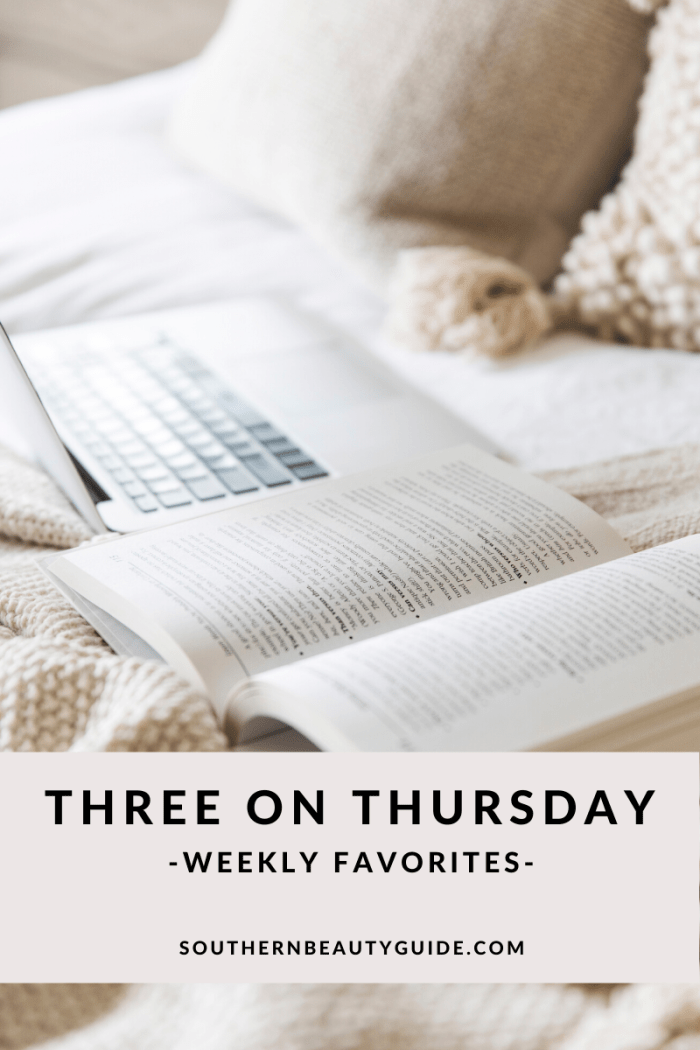 Three on Thursday|Weekly Favorites