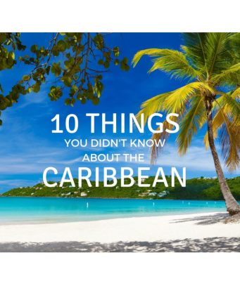 Caribbean, Caribbean facts, 10 facts about the caribbean, 10 amazing facts about the Caribbean