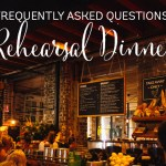 Having a wedding rehearsal dinner? Some things to think about