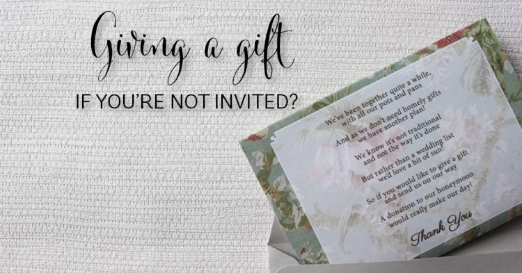wedding gift etiquette wasn't invited