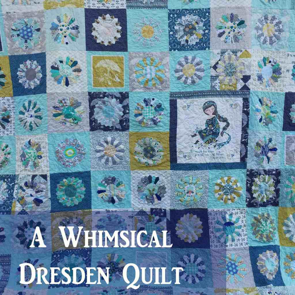 The whimsical Dresden quilt – part 3 – finished