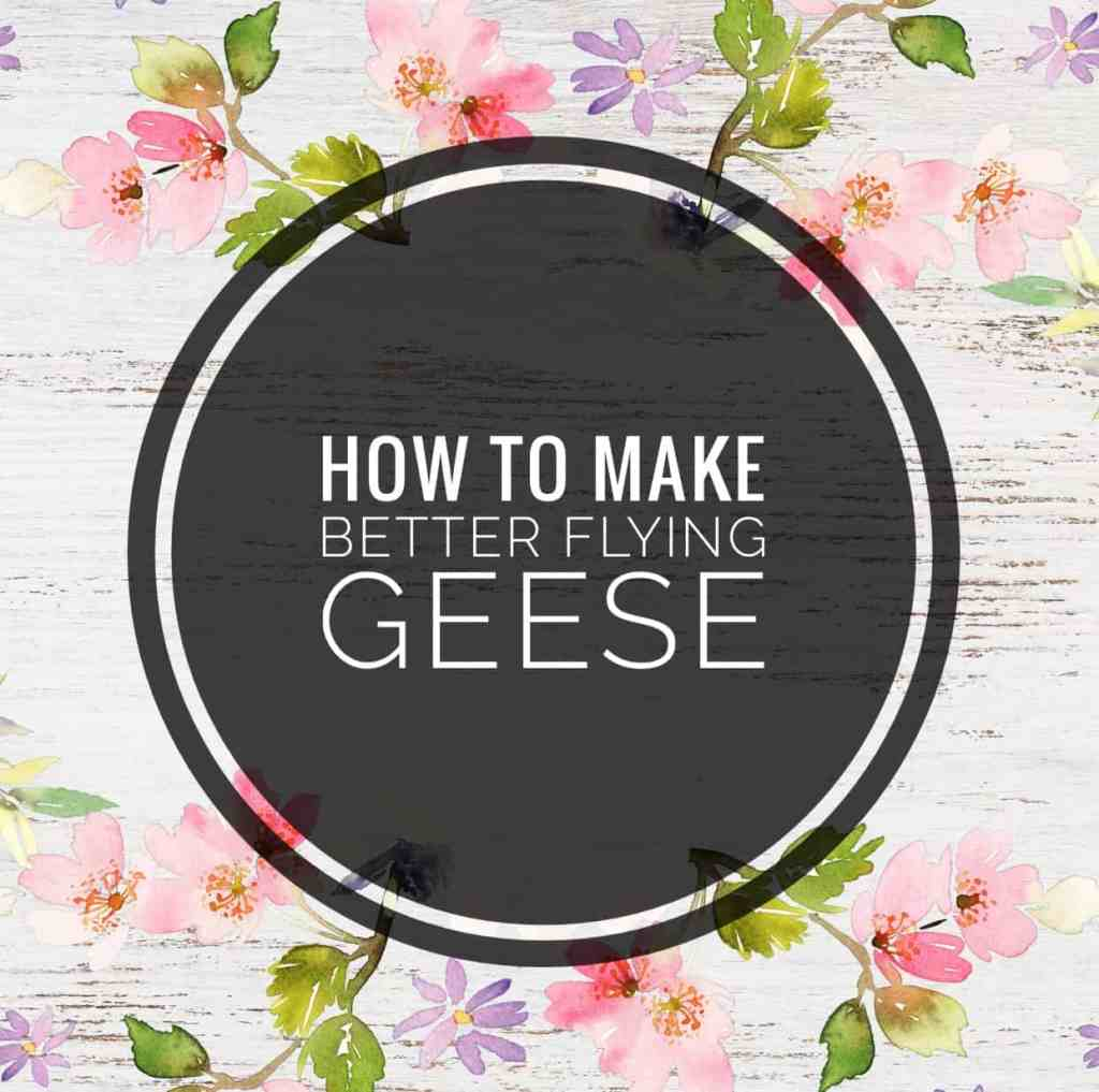 How to piece like a rockstar – Part 4 – How to make better flying geese