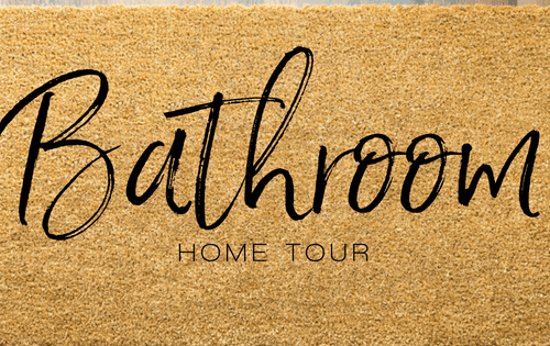 Home Tour | Bathroom