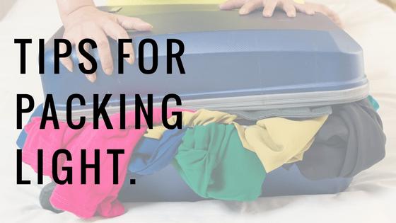 Tips for Packing Light