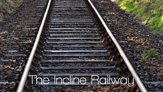 The Incline Railway | Chattanooga, TN