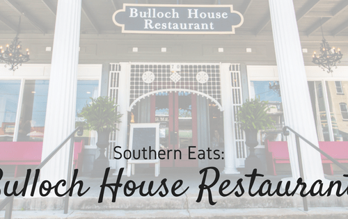 Southern Eats: Bulloch House Restaurant | Warm Springs, GA
