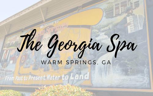 The Georgia Spa | Warm Springs, GA
