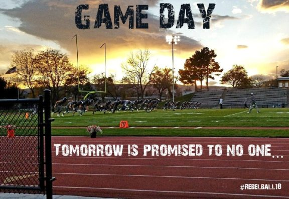 "Photo from Columbine Football on Twitter, @CHSRebelball, 2018 Text: ""Game Day. Tomorrow is promised to no one..."""